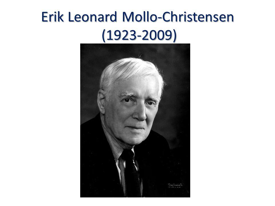 Erik Leonard Mollo-Christensen (1923-2009)