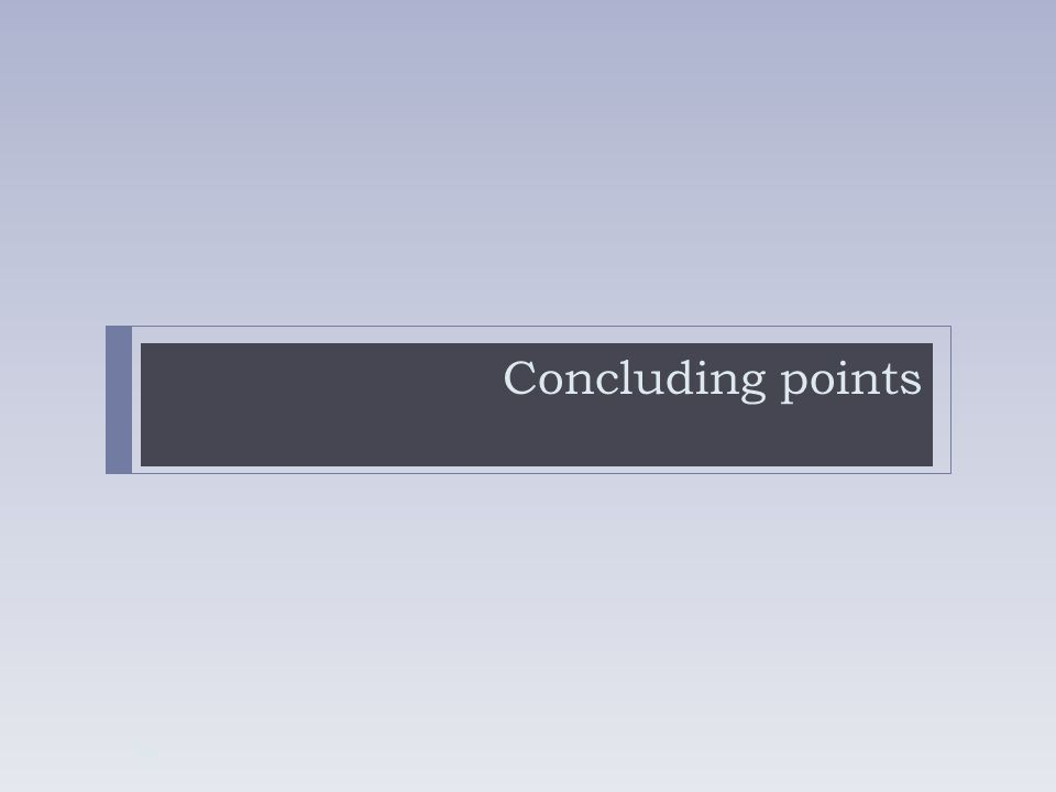 Concluding points 50