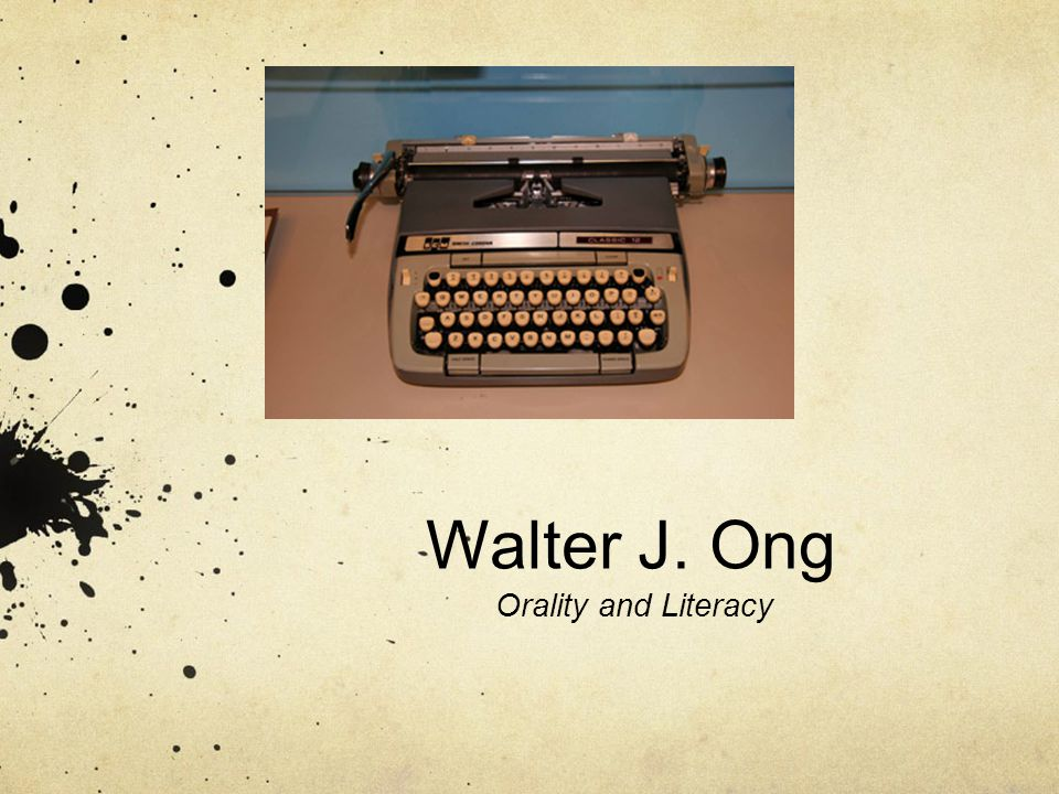 Walter J. Ong Orality and Literacy