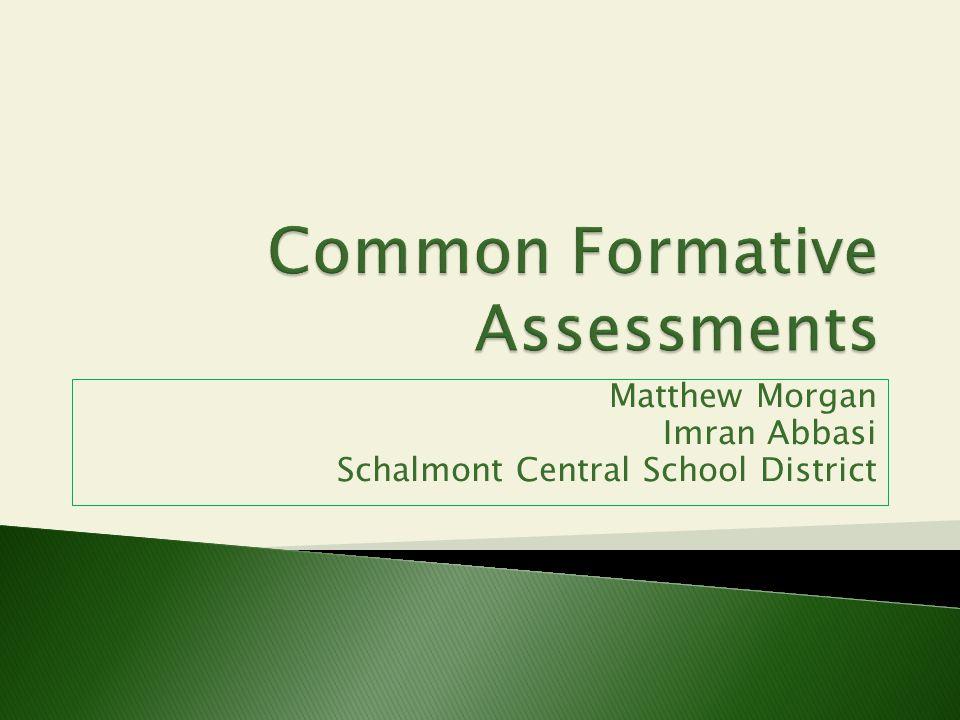 Matthew Morgan Imran Abbasi Schalmont Central School District
