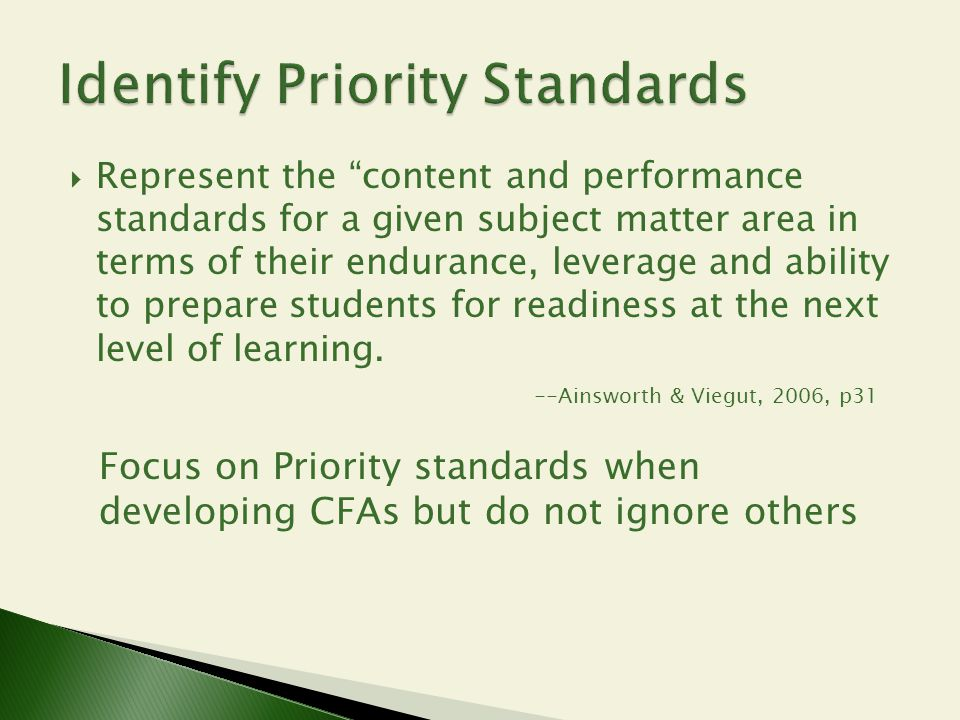 """ Represent the """"content and performance standards for a given subject matter area in terms of their endurance, leverage and ability to prepare studen"""