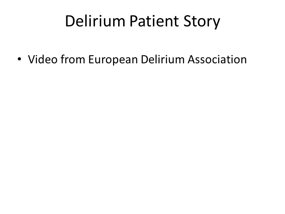 Delirium Patient Story Video from European Delirium Association