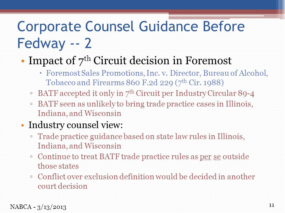 11 Corporate Counsel Guidance Before Fedway -- 2 Impact of 7 th Circuit decision in Foremost  Foremost Sales Promotions, Inc. v. Director, Bureau of