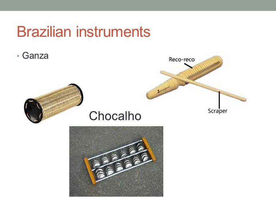 Brazilian instruments Ganza Chocalho
