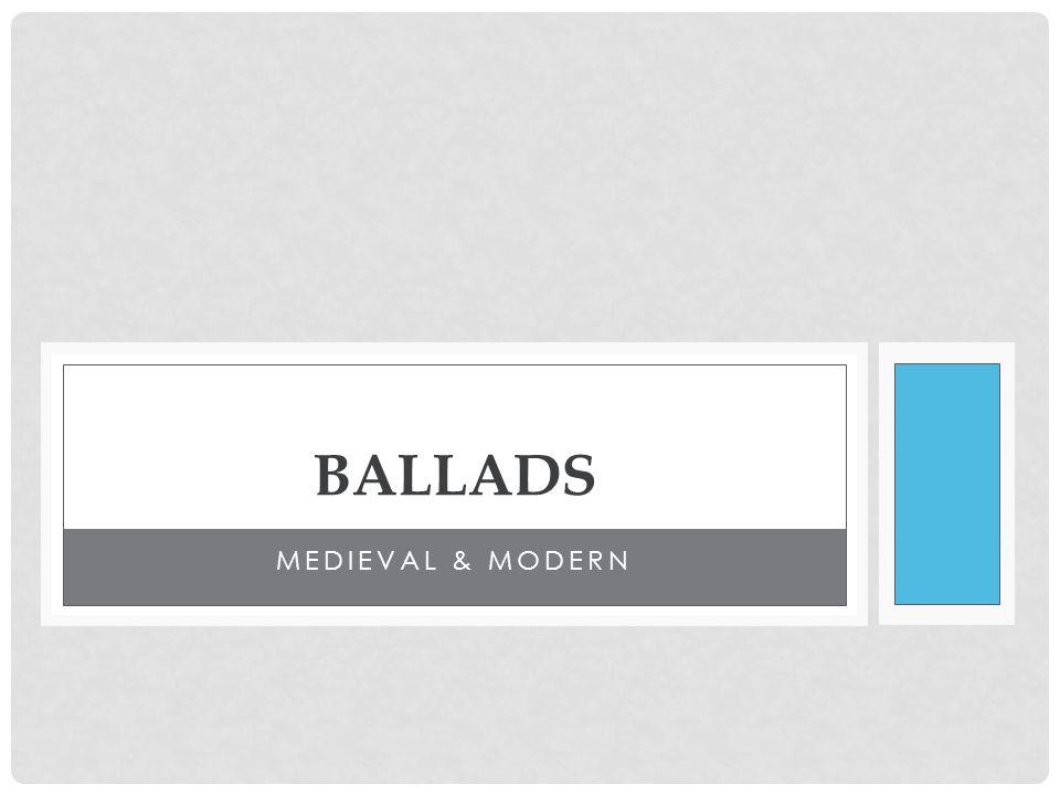 MEDIEVAL & MODERN BALLADS