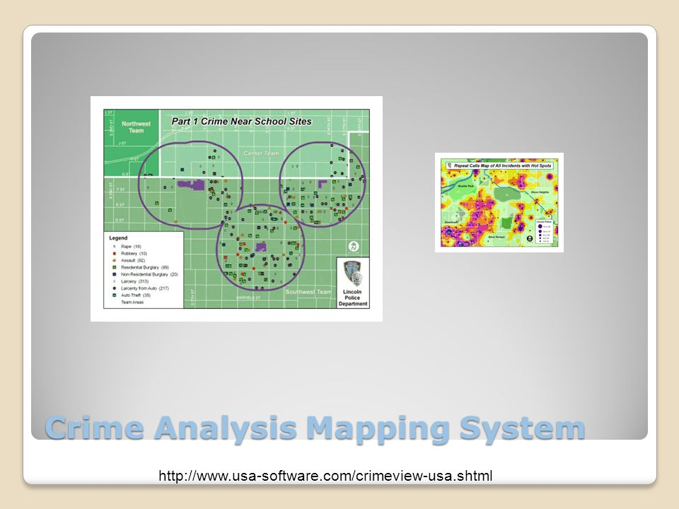 Crime Analysis Mapping System http://www.usa-software.com/crimeview-usa.shtml