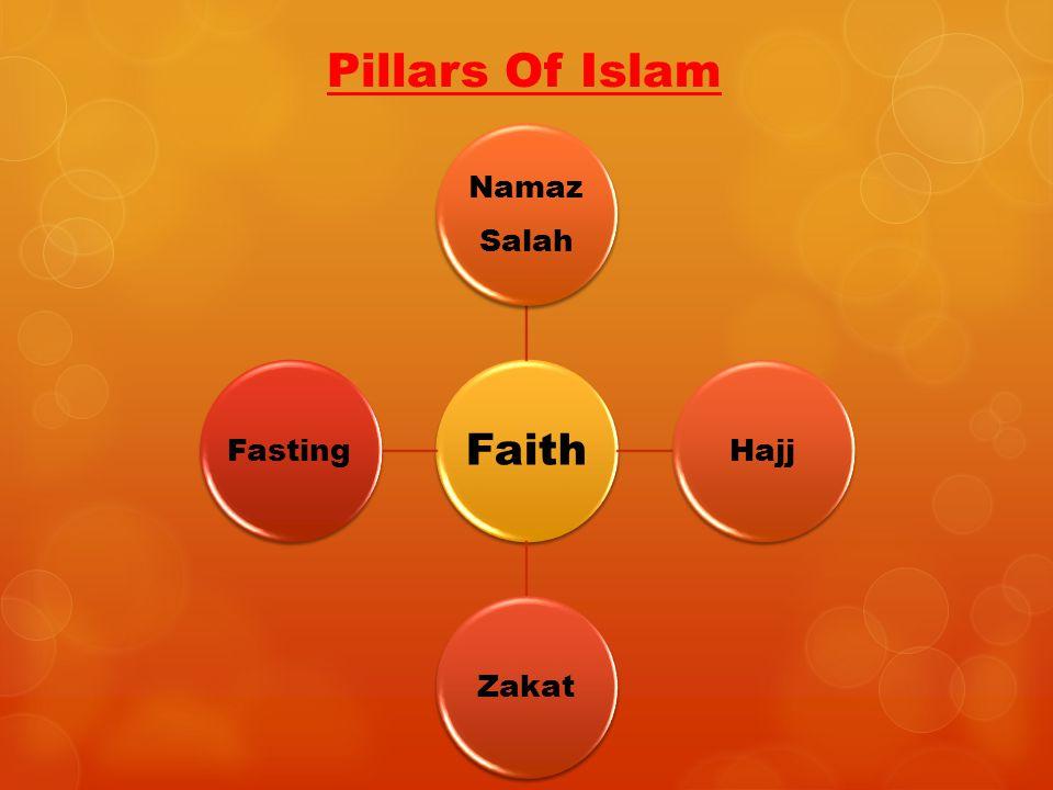 Pillars Of Islam Faith Namaz Salah HajjZakatFasting