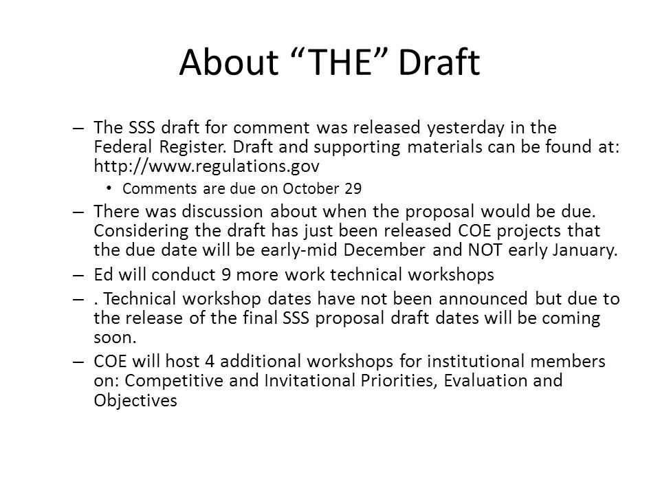 """About """"THE"""" Draft – The SSS draft for comment was released yesterday in the Federal Register. Draft and supporting materials can be found at: http://w"""