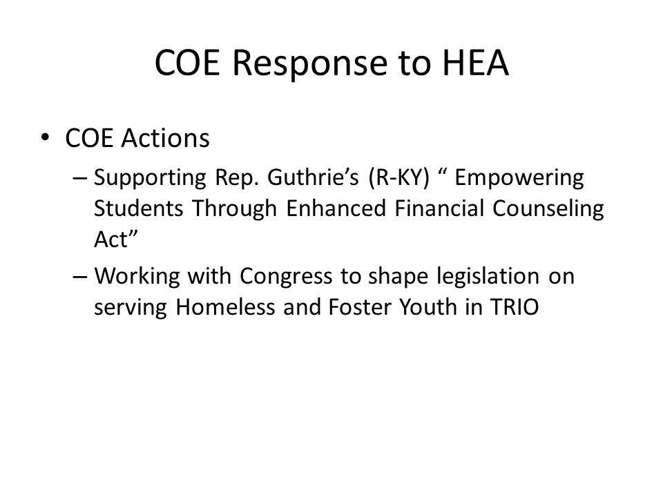 """COE Response to HEA COE Actions – Supporting Rep. Guthrie's (R-KY) """" Empowering Students Through Enhanced Financial Counseling Act"""" – Working with Con"""