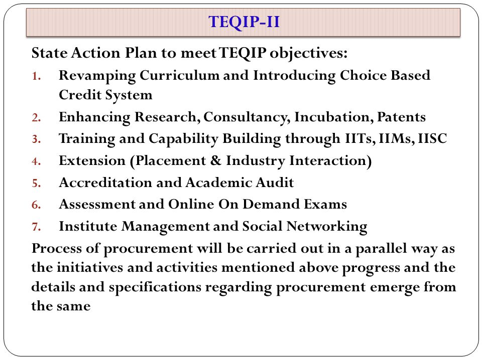 State Action Plan to meet TEQIP objectives: 1.