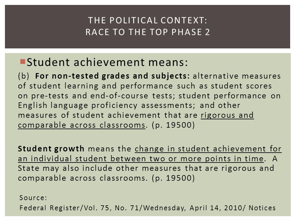 Prince et al (2009) The Other 69 Percent: Identifying highly effective teachers of subjects that are not tested with standardized achievement tests — such as teachers of art, music, physical education, vocational education, and foreign languages — requires a different approach. (p.