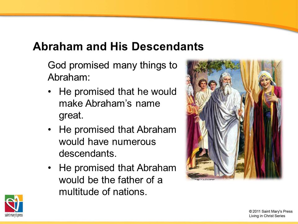 Abraham and His Descendants Image in public domain