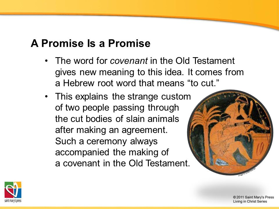 A Promise Is a Promise The word for covenant in the Old Testament gives new meaning to this idea.