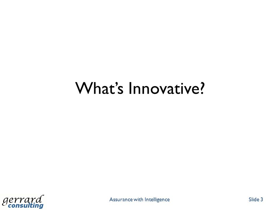 What's Innovative? Assurance with IntelligenceSlide 3