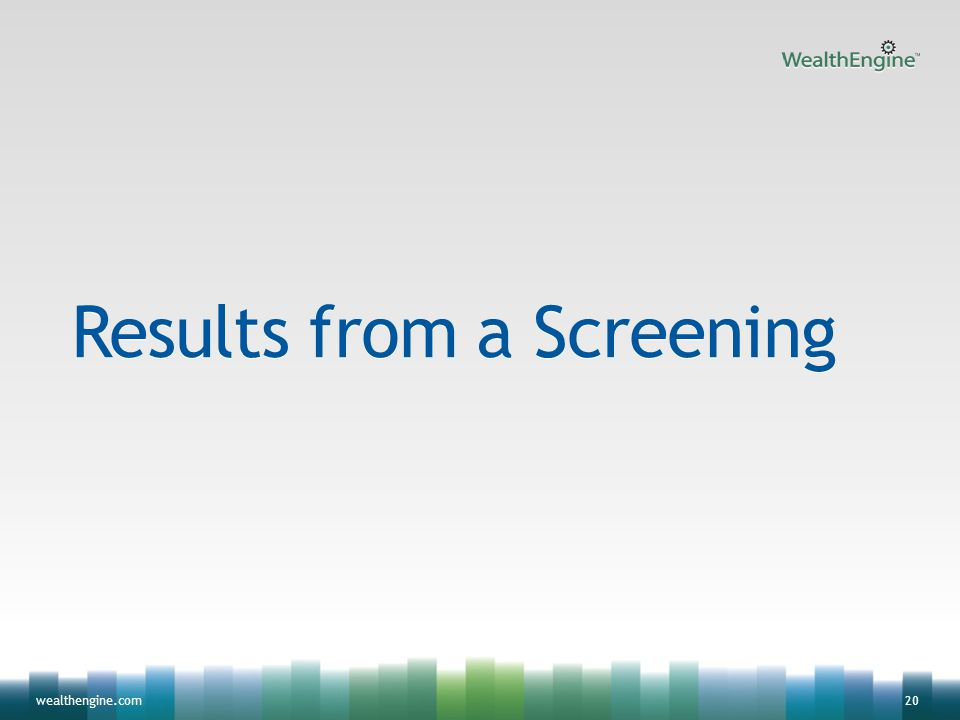 20wealthengine.com Results from a Screening