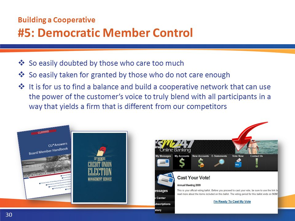 Building a Cooperative #5: Democratic Member Control  So easily doubted by those who care too much  So easily taken for granted by those who do not