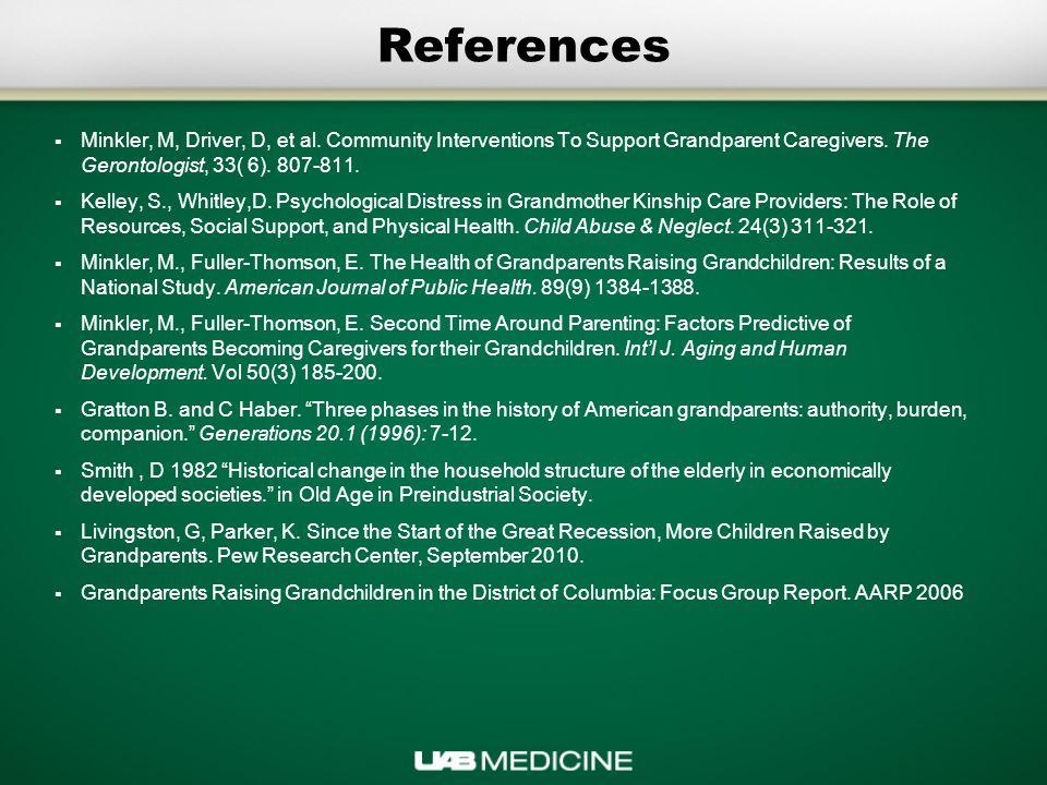 References  Minkler, M, Driver, D, et al.