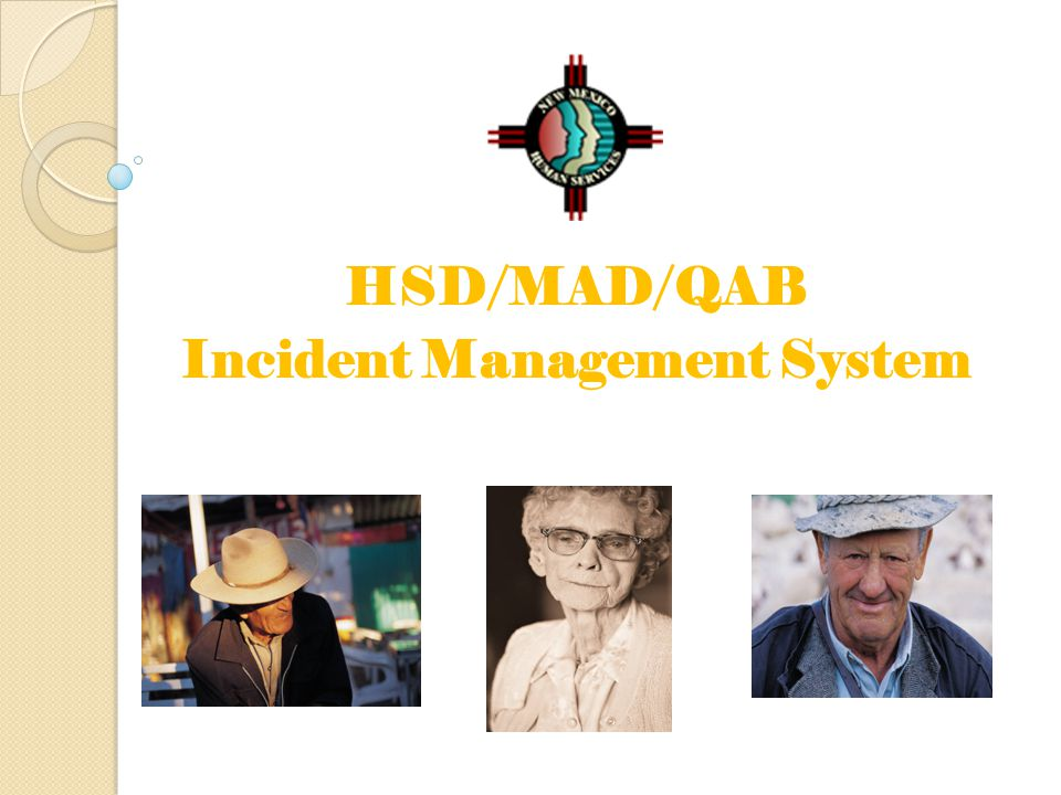 HSD/MAD/QAB Incident Management System
