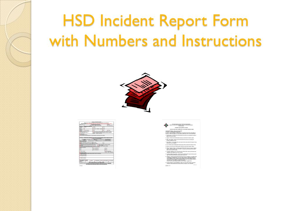 HSD Incident Report Form with Numbers and Instructions