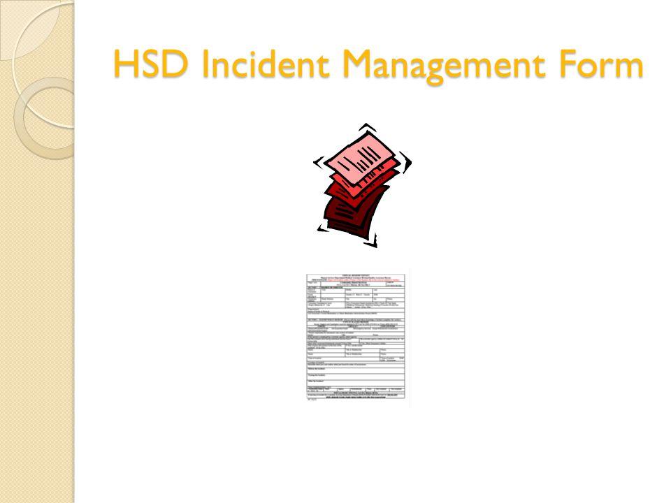 HSD Incident Management Form