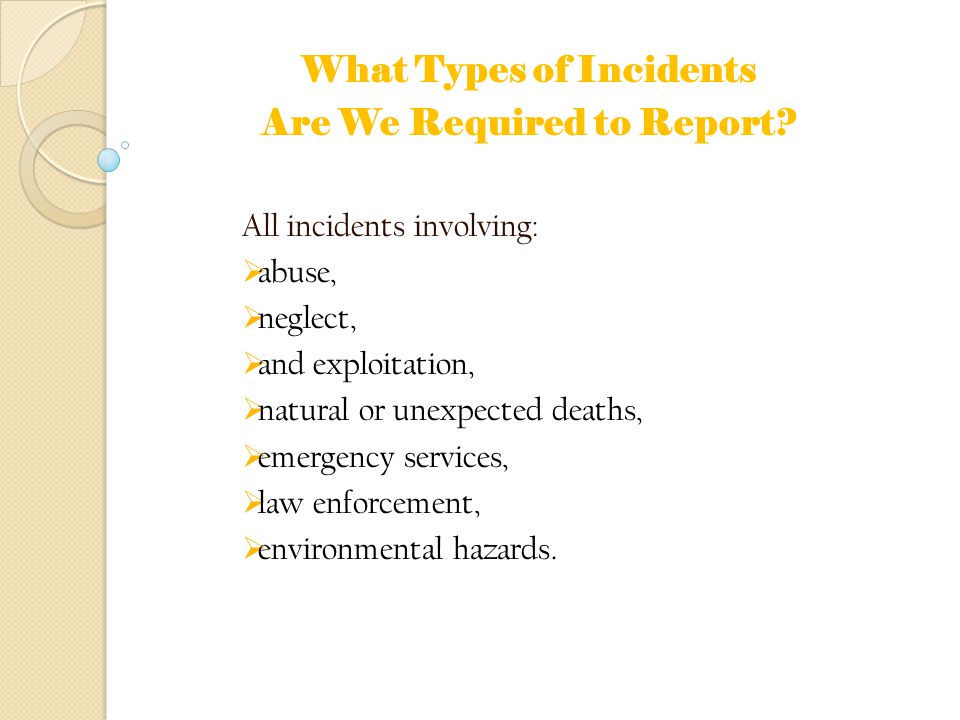 What Types of Incidents Are We Required to Report.
