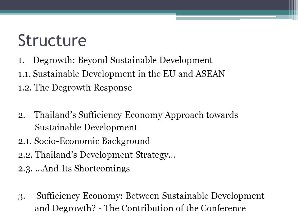Structure 1.Degrowth: Beyond Sustainable Development 1.1.