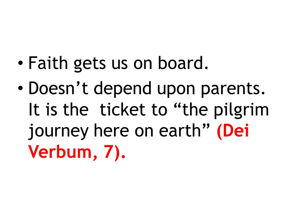 Faith gets us on board. Doesn't depend upon parents.