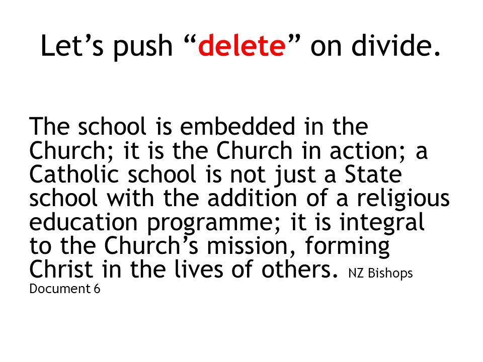 Let's push delete on divide.