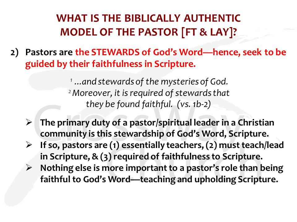 WHAT IS THE BIBLICALLY AUTHENTIC MODEL OF THE PASTOR [FT & LAY].