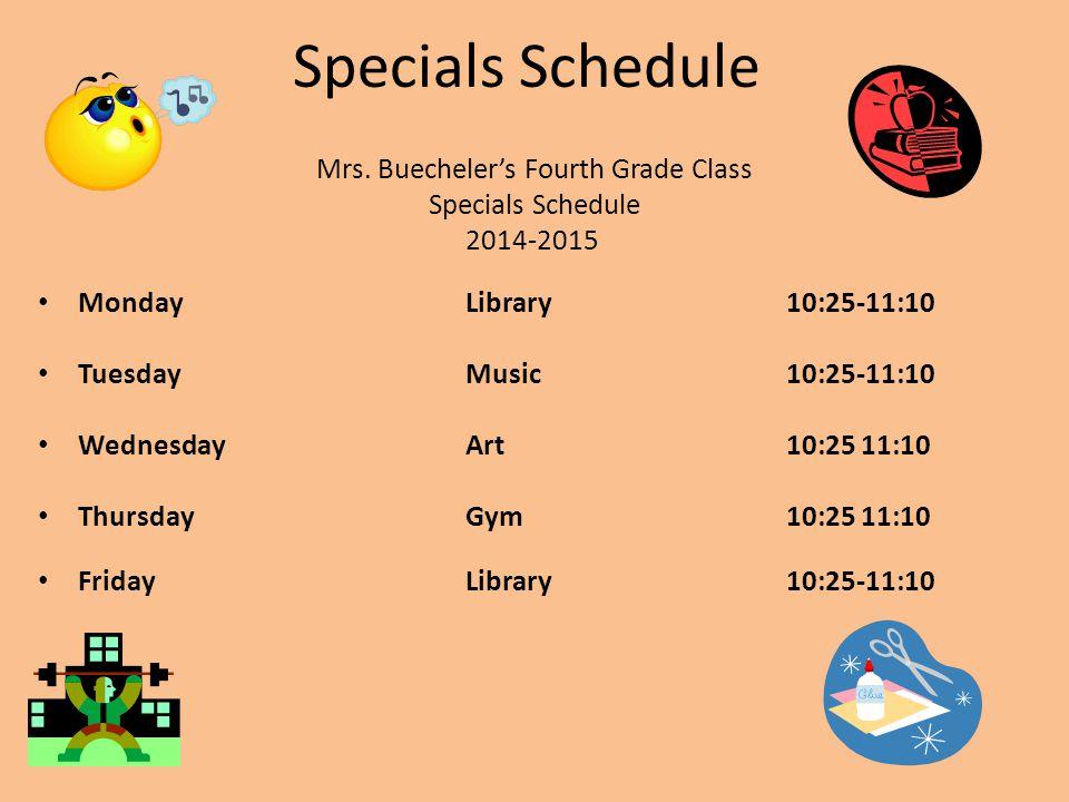 Specials Schedule Mrs.