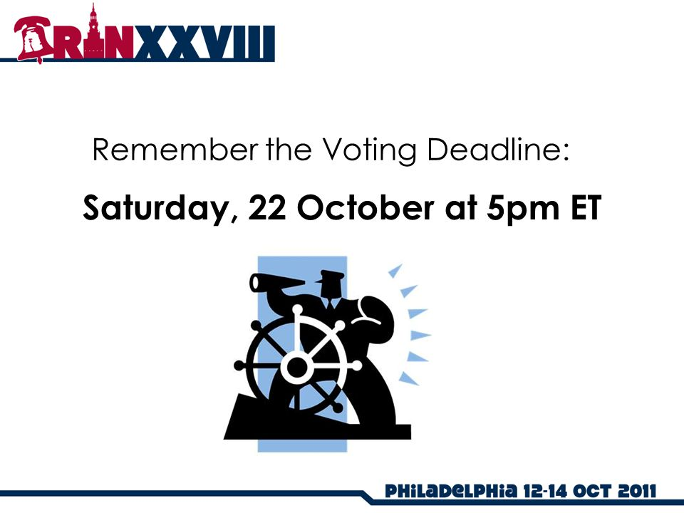 Remember the Voting Deadline: Saturday, 22 October at 5pm ET