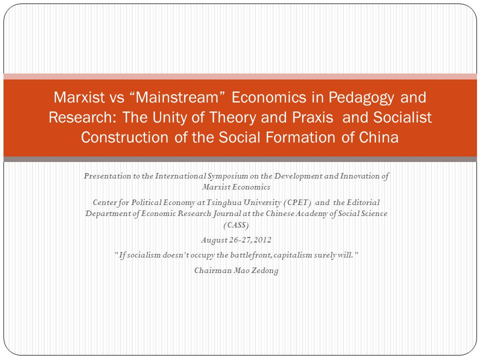 Presentation to the International Symposium on the Development and Innovation of Marxist Economics Center for Political Economy at Tsinghua University