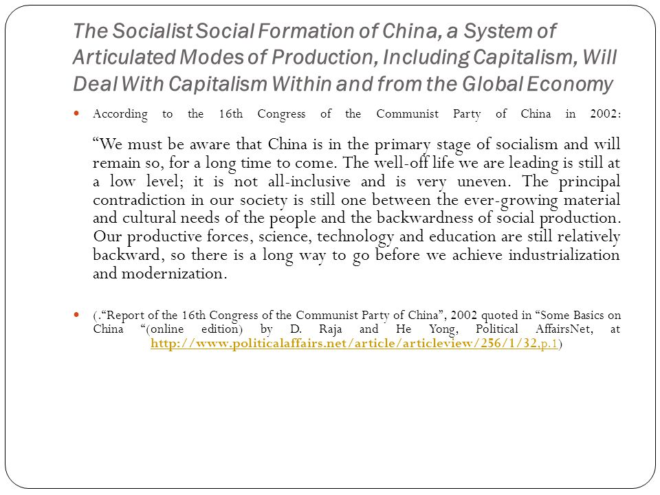 The Socialist Social Formation of China, a System of Articulated Modes of Production, Including Capitalism, Will Deal With Capitalism Within and from