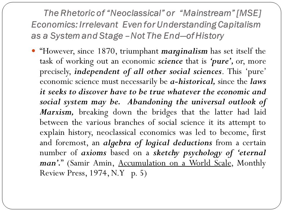The Foundations and Pillars ( Meta-Axioms ) of Neoclassical Economics: All Refuted Repeatedly in Predictions, Applications and in Resulting Misery in Past and Current Global Crises The first meta-axiom of neoclassical economics: methodological individualism The second meta-axiom of neoclassical economics: methodological instrumentalism The third meta-axiom of neoclassical economics: methodological equilibration Source: Arnsperger, Christian and Varoufakis, Yanis, What is Neoclassical Economics? , Post-autistic Economics Review Issue 38, July 2009