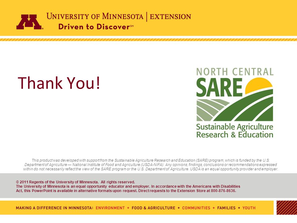 39 © 2011 Regents of the University of Minnesota. All rights reserved. The University of Minnesota is an equal opportunity educator and employer. In a