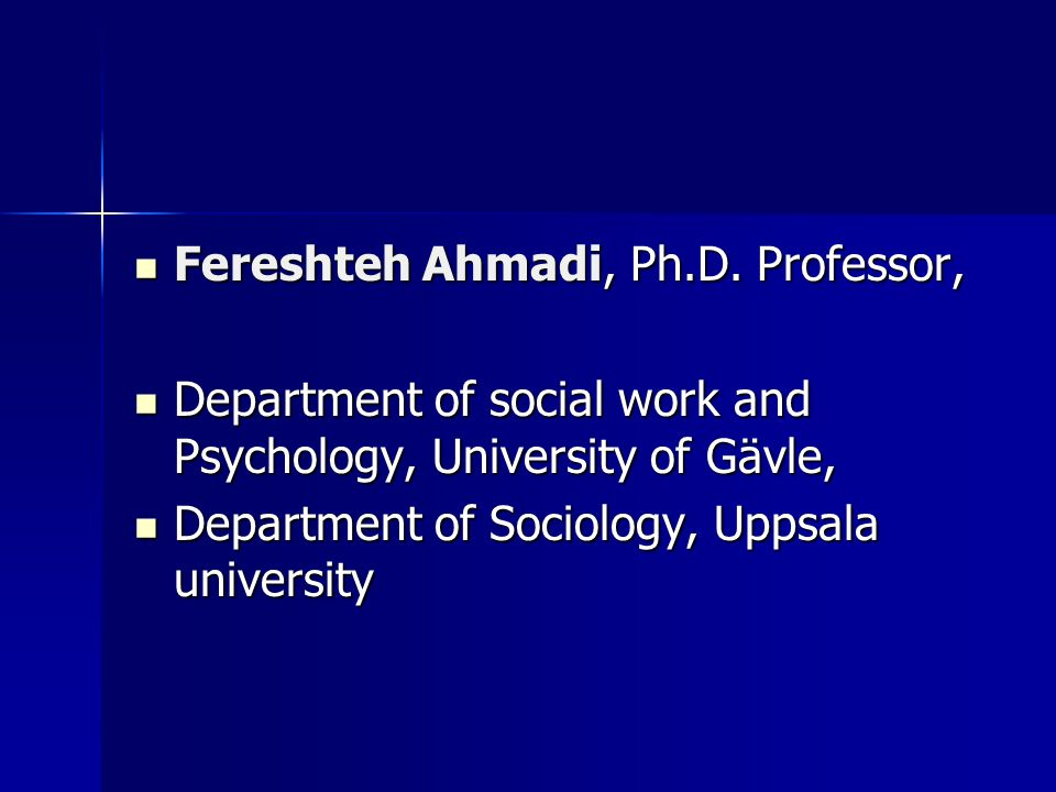Fereshteh Ahmadi, Ph.D.Professor, Fereshteh Ahmadi, Ph.D.