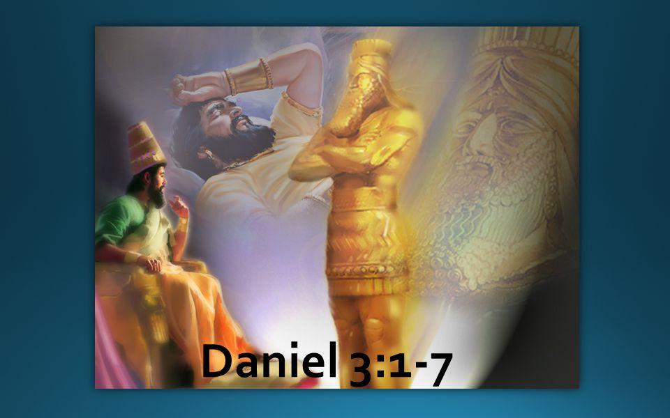 Daniel 3:1-7