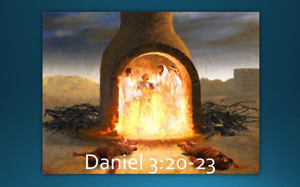 Daniel 3:20-23