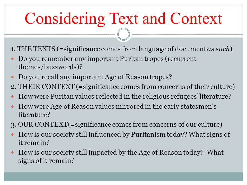 Considering Text and Context 1.