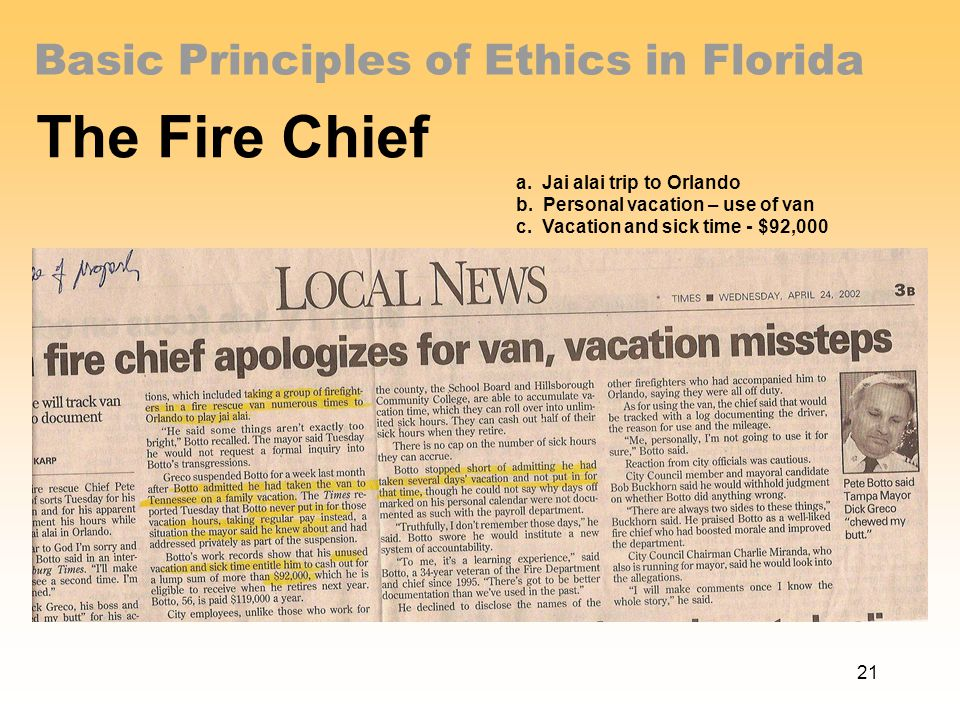 Basic Principles of Ethics in Florida The Fire Chief a.