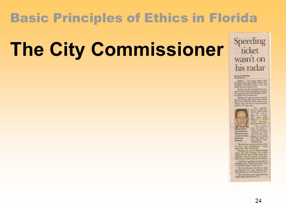 Basic Principles of Ethics in Florida The City Commissioner 24
