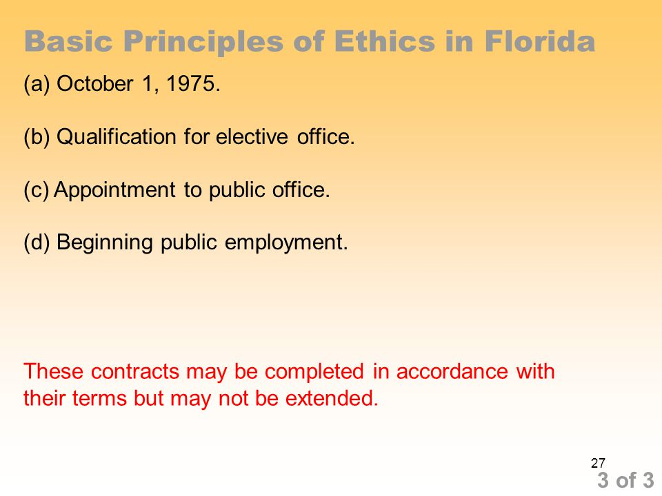 Basic Principles of Ethics in Florida (a) October 1, 1975.