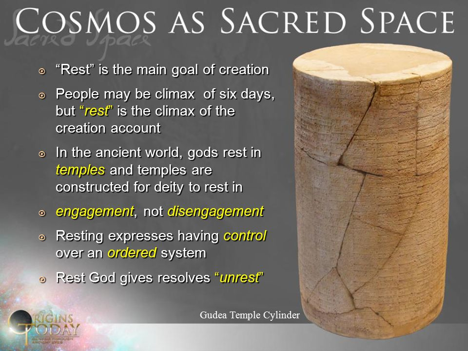 " ""Rest"" is the main goal of creation  People may be climax of six days, but ""rest"" is the climax of the creation account  In the ancient world, god"