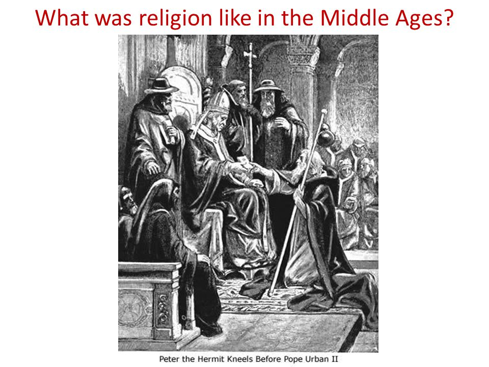 What was religion like in the Middle Ages?