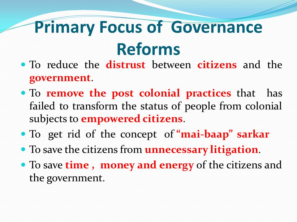The Governance Deficits TRUST DEFICIT DIGNITY DEFICITY PRODUCTVITY DEFICIT NON EMPOWEREMENT OF CITIZENS