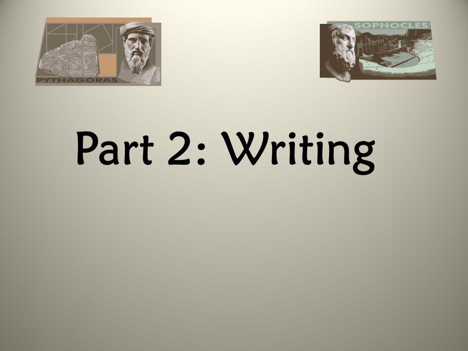 Part 2: Writing