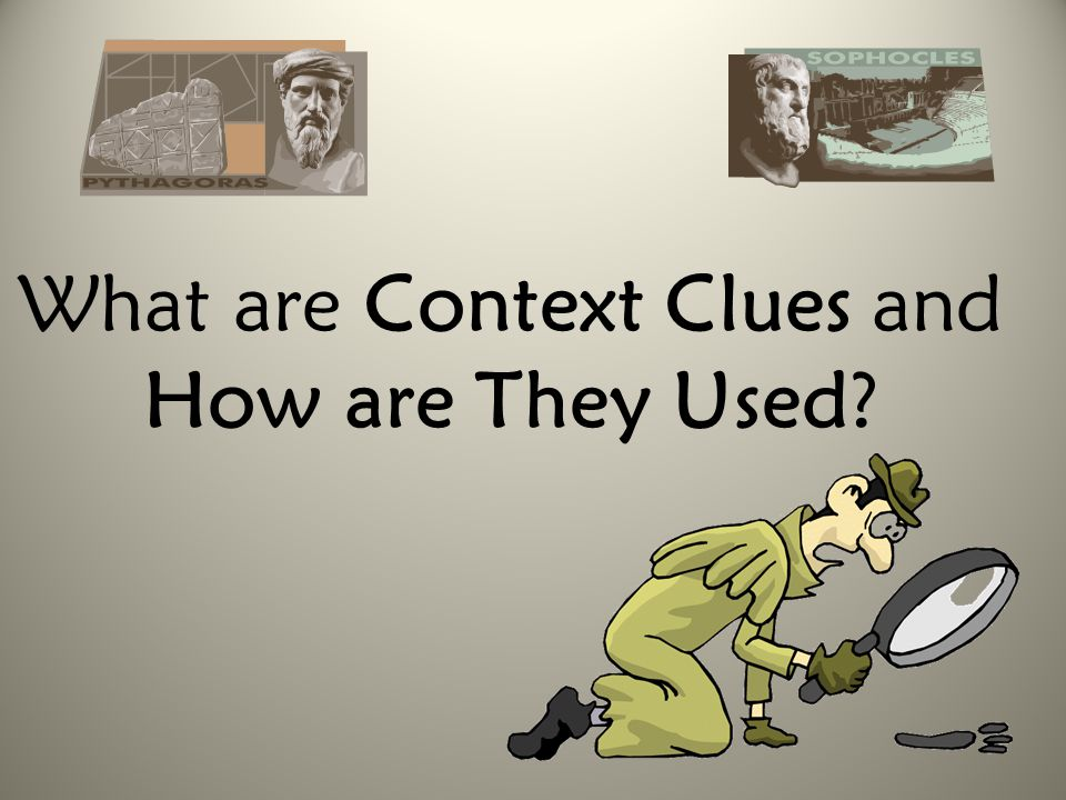 What are Context Clues and How are They Used?