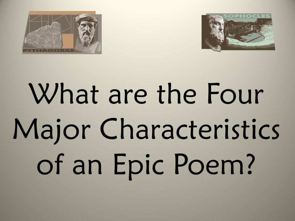 What are the Four Major Characteristics of an Epic Poem?