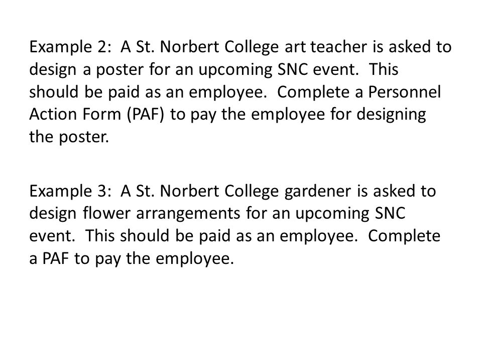 Example 2: A St. Norbert College art teacher is asked to design a poster for an upcoming SNC event.