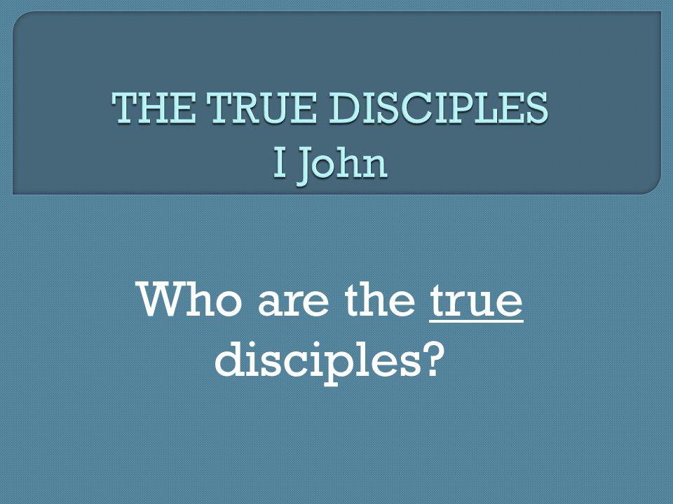 AM I A TRUE DISCIPLE?